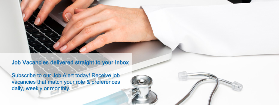 Job Vacancies delivered straight to your Inbox, Medical Employment